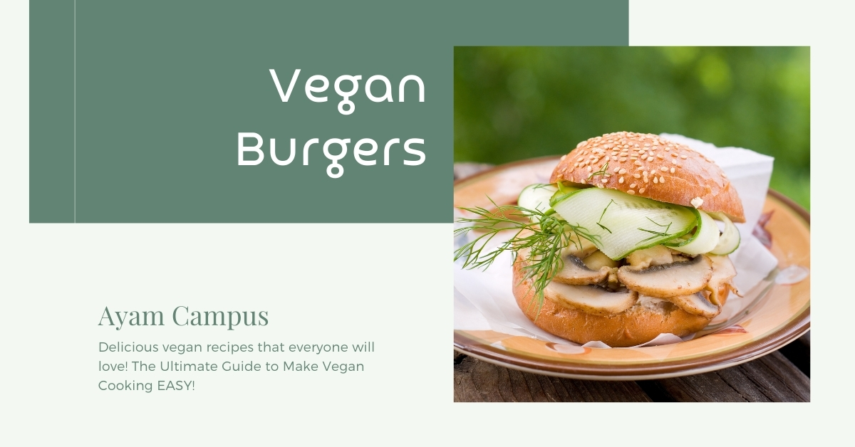 Easy Vegan Burgers Recipe