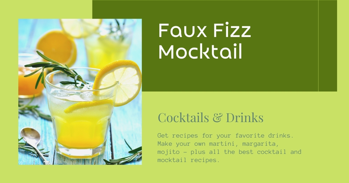 Faux Fizz Mocktail recipe