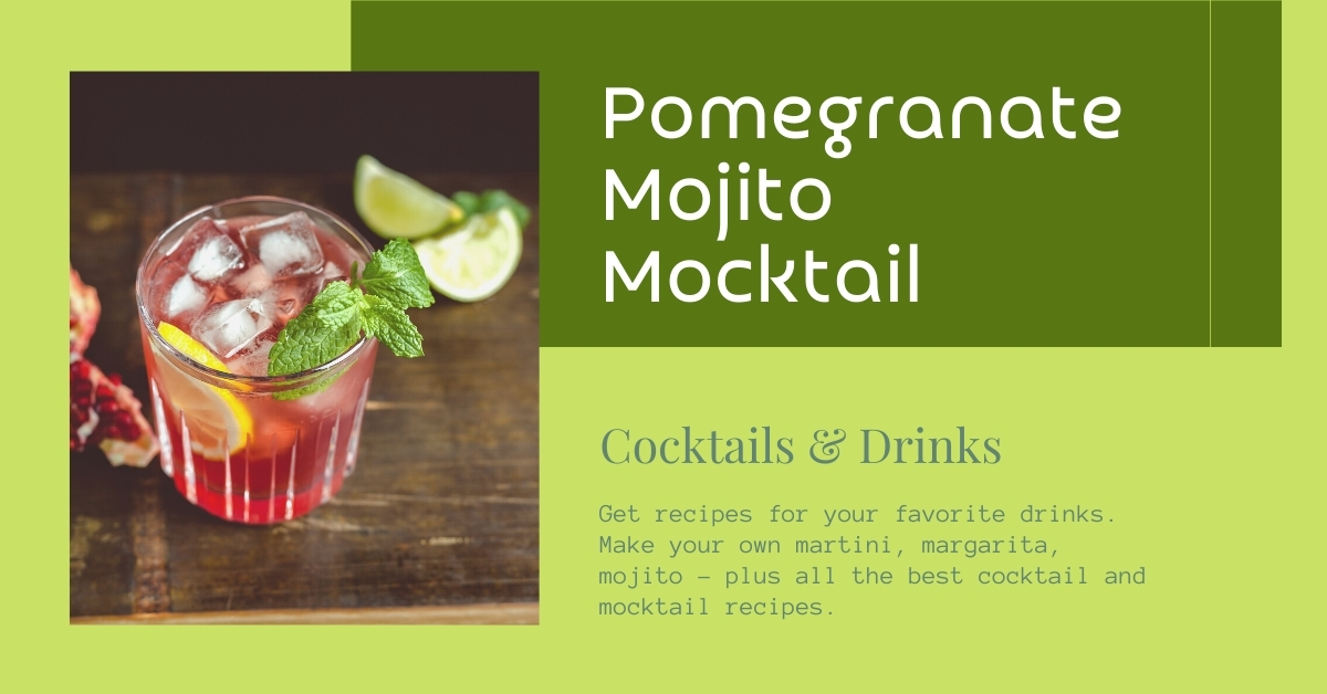 Pomegranate Mojito Mocktail recipe