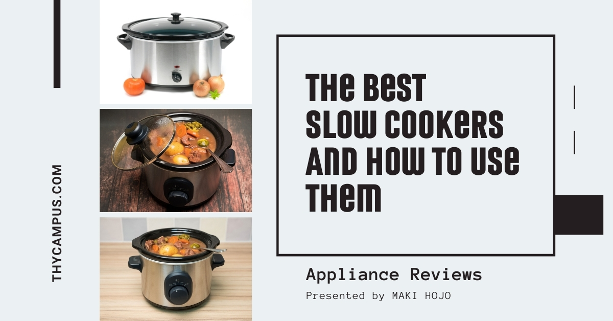 The Best Slow Cookers And How To Use Them