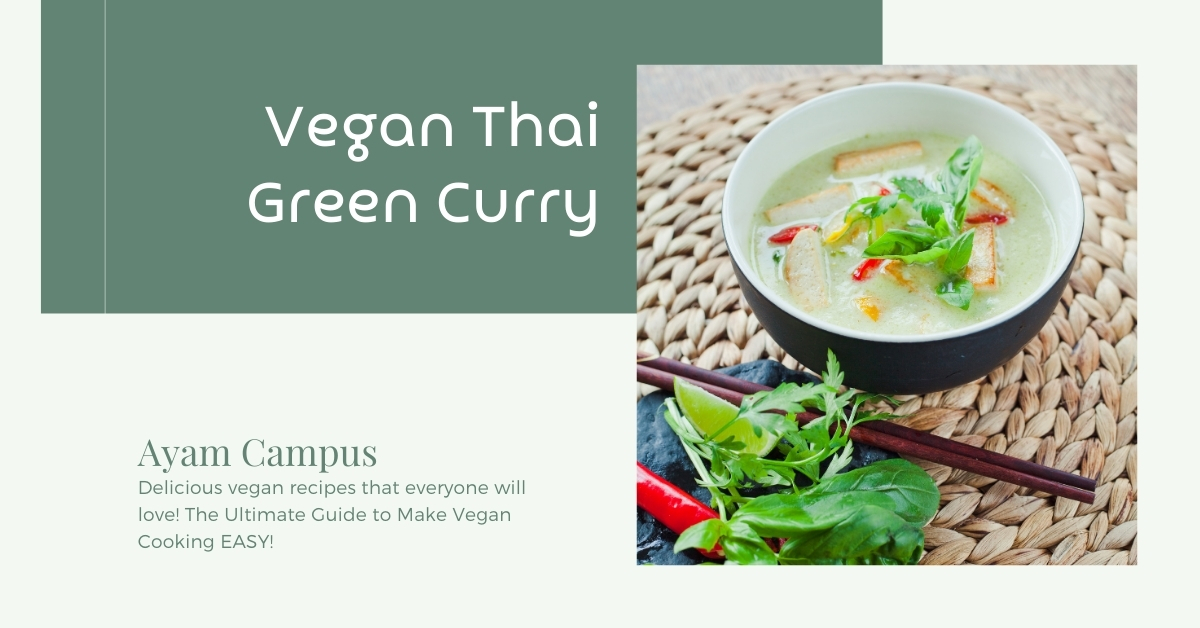 Vegan Thai Green Curry Recipe