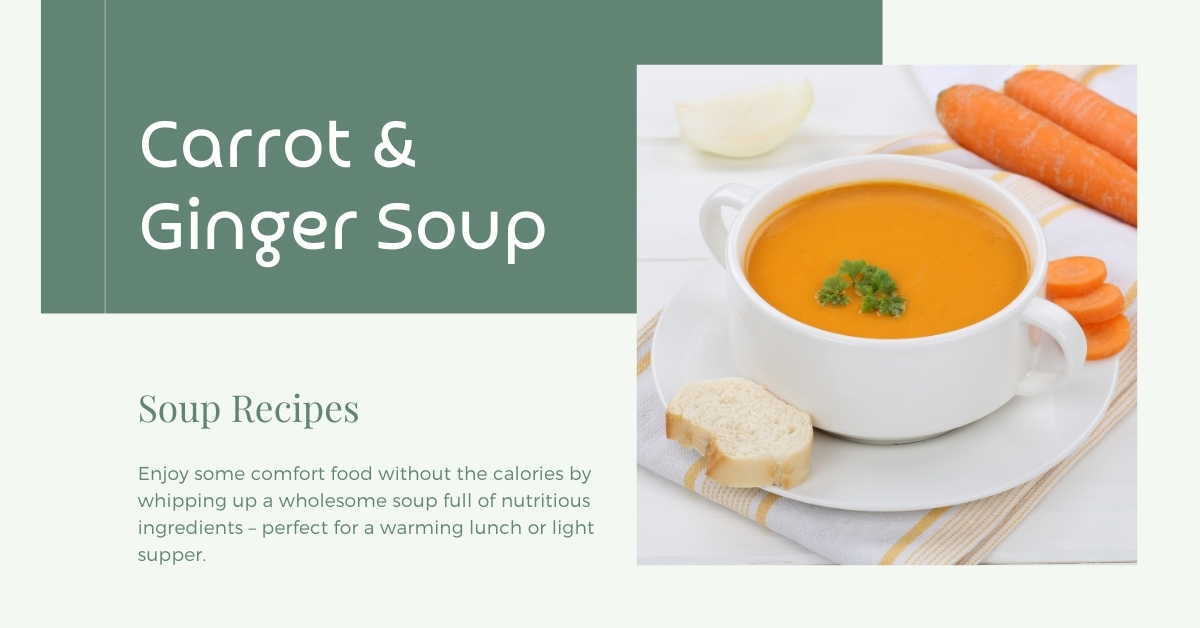 Carrot & Ginger Soup Recipe