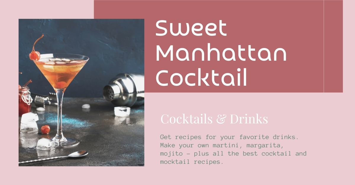 Sweet Manhattan Cocktail recipe